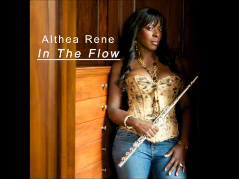 Althea Rene - In The Flow