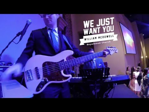 We Just Want You // William McDowell // Royalwood Church // BASS CAM