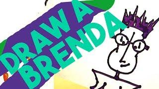 Draw A Brenda