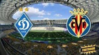 Прогноз на матч Лиги Европы Динамо - Вильярреал смотреть онлайн бесплатно 11.03.2021
