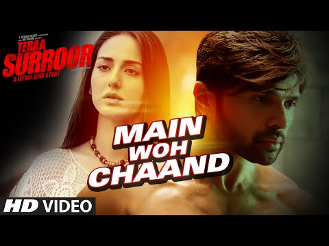 MAIN WOH CHAAND Video Song | TERAA SURROOR |...