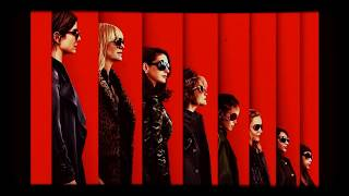 Soundtrack (Song Credits) #18 | Best Friend | Ocean's 8 (2018)