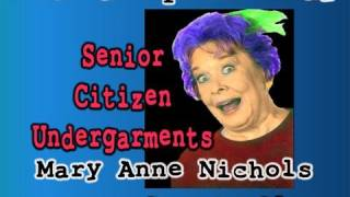 Senior Citizen Undergarments: Mary Anne Nichols