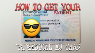 HOW TO GET YOUR MEDICAL MARIJUANA CARD IN PENNSYLVANIA
