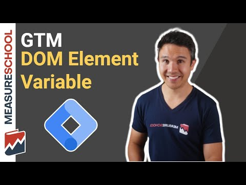 Google Tag Manager DOM Element Variable (Scraping) explained