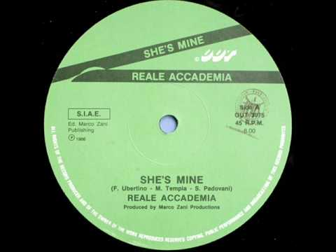 REALE ACCADEMIA - SHE'S MINE (EXTENDED VERSION) (℗1986)