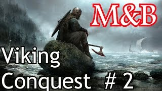 Mount Blade и Warband Viking Conquest 2