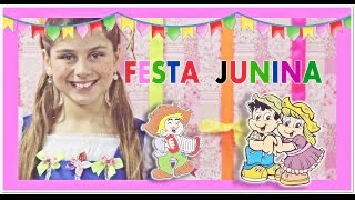 FESTA JUNINA DO COLÉGIO MAÚA - Milena Stepanienco - 9 anos