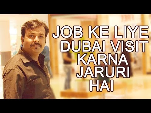 DUBAI JOB KE LIYE VISIT KARNA JARURI HE | HINDI URDU | TECH GURU DUBAI JOBS