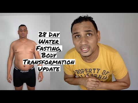 28 Day Update Water fast Update Body Transformation | No Food