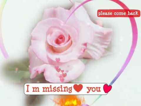 I miss you status video download 30 seconds