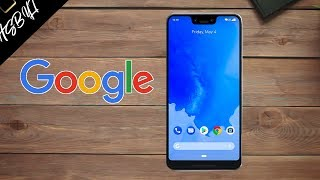 Google Pixel 3 XL - IT'S OFFICIAL!