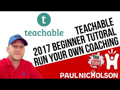 Teachable Beginner Introduction Tutorial  - How To Sell Your Online Education Training Courses