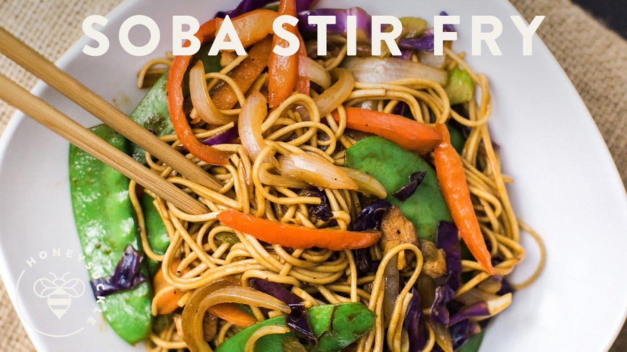 Soba Noodle Stir Fry Honeysuckle Youtube