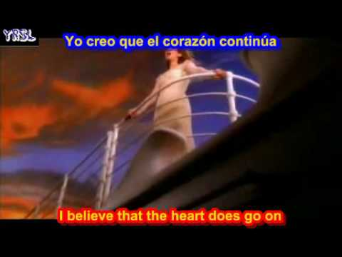 My heart will go on - Titanic - Celine Dion (SUBTITULADO  INGLES ESPAÑOL )