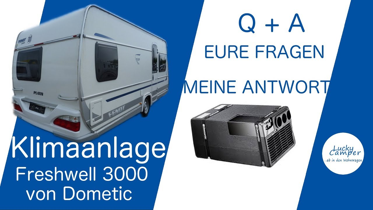 q+a | klimaanlage dometic freshwell 3000 | fragen & antworten