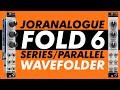 Joranalogue Fold 6 // multi-topology Eurorack wavefolder demo + TIPS & TRICKS for & CV