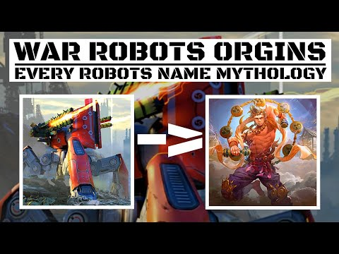 War Robots-Orgins Of War Robots Names