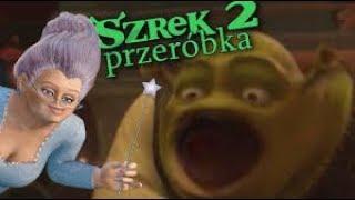 SHREK 2 PRZERÓBKA 😂 (0 Ivony) 🔞 (+18) by SztywnyPatyk