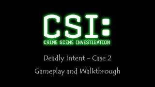CSI - Deadly intent - Case 2 - Gameplay - Walkthrough - NO COMMENTARY
