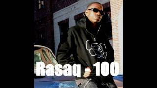 Rasaq - 100 ( NEW 2010 SONG )
