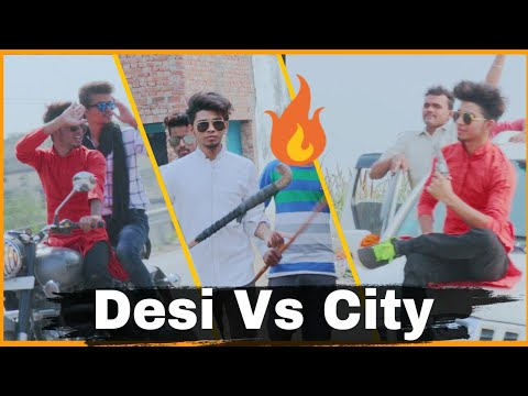 Desi Vs City   Desi Boys Vs City Boys 😎    RajDeep Singh   Part 1