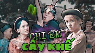 Chị Em Cây Khế - Hậu Hoàng Full HD