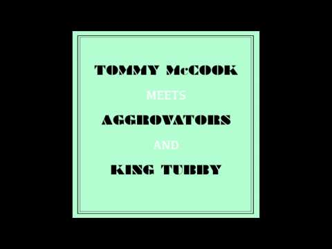 Tommy McCook & The Aggrovators - Behold Dis Ya Dub Of Class