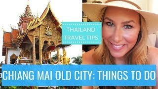 Chiang Mai Travel Tips: The Top Things To Do In Chiang Mai Old City | Thailand | Kathryn Tamblyn