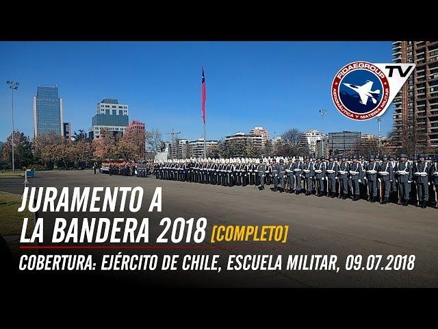 Juramento a la Bandera 2018, Ejército de Chile, Escuela Militar (COMPLETO)