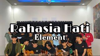 Rahasia Hati - Element ( Scalavacoustic Cover )