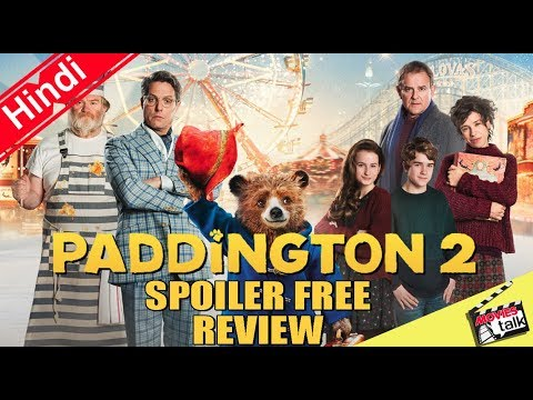 PADDINGTON 2 - Movie Spoiler Free Review [Explained In Hindi]