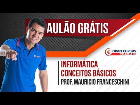 Aulão Grátis - Informática - Conceitos Básicos
