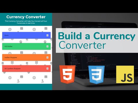 Build A Currency Converter Using HTML, CSS And JavaScript 🔥🔥(2019)