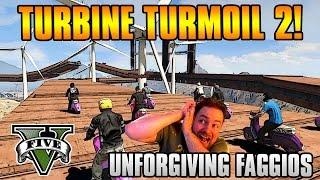 GTA 5 Online Turbine Turmoil 2! Unforgiving Faggios!