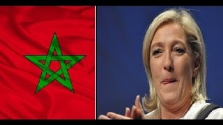Le Pen applaudit et félicite le Maroc pour cette raison
