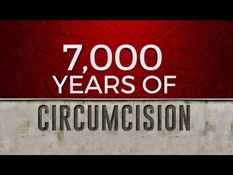 7000 Years of Circumcision - 119 Ministries