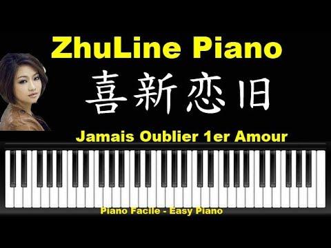 喜新恋旧 [ Cn-Fr ] Piano Tutorial Cover Songs 陈瑞 Ne Jamais Oublier Le Premier Amour