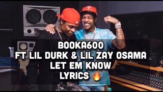 Booka600 ft Lil Durk & Lil Zay Osama Let em know lyrics