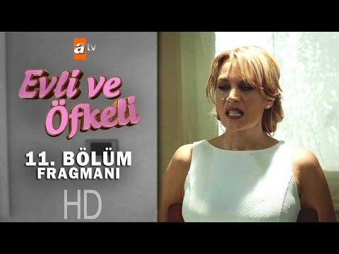 Evli Ve Ofkeli 11 Bolum Fragmani Atv Youtube