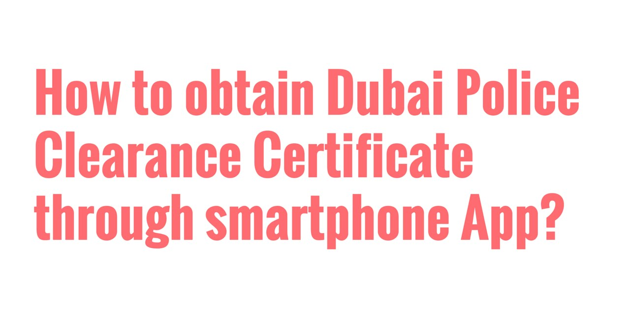 how to get police clearance in uae online