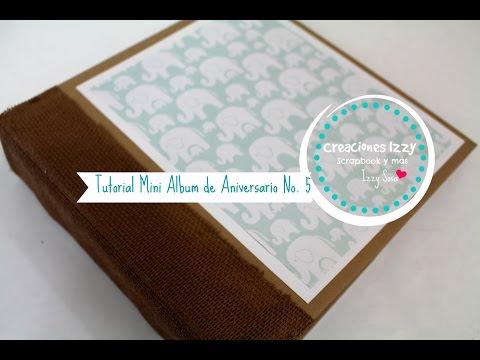 TUTORIAL MINI ALBUM SCRAPBOOK PARA BEBE, Álbum de foto.. Concurso 5 de Aniversario * Creaciones Izzy