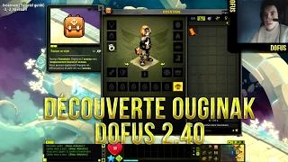 Dofus 2.40 : Test et Découverte Gameplay Ouginak - La nouvelle classe [ FR ]