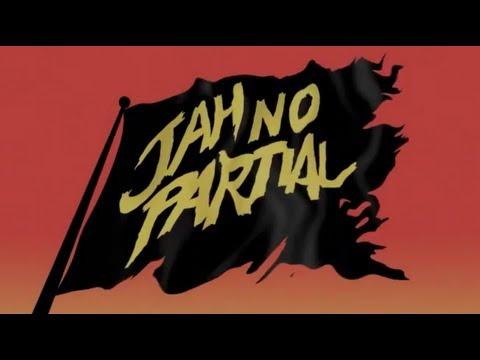 Major Lazer - Jah No Partial (ft Flux Pavilion) [OFFICIAL HQ LYRIC VIDEO]