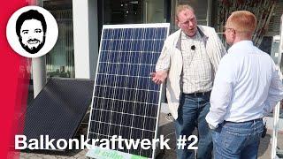 Balkonkraftwerk #2 - Solarstrom für Alle! Mini-PV Beratung durch Holger Laudeley