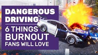 6 Ways Dangerous Driving Is The Burnout Sequel We