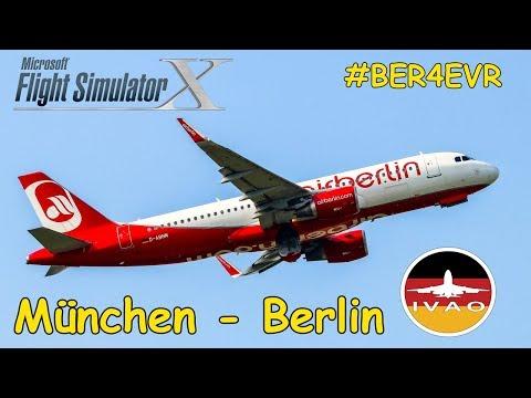 FSX   IVAO   #BER4EVR   München - Berlin   Air Berlin Airbus A320   Liongamer1