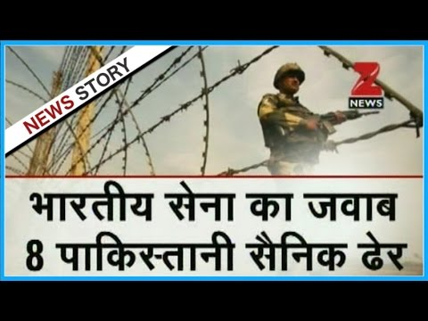 J&K: 8 Pak Army soldiers killed as India retaliates to ceasefire violation along LoC