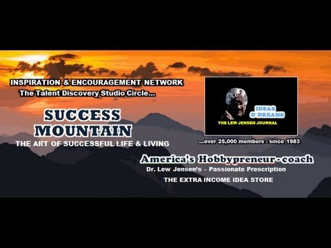 SUCCESS MOUNTAIN - DR LEW LIVE - BLOGGING FOR DOLLARS