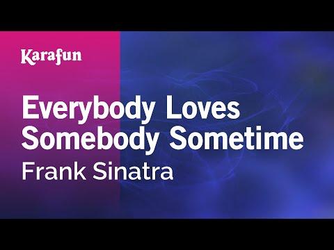 Karaoke Everybody Loves Somebody Sometime - Frank Sinatra *